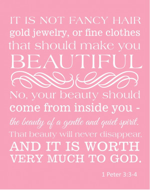 Peter 3:3-4 Beauty, one of my new favorite verses! I want to make a ...