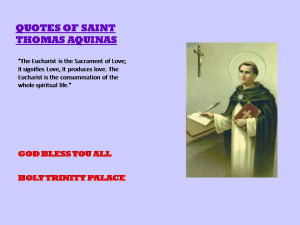 QUOTES OF SAINT THOMAS OF AQUINAS>>>22-07-2012