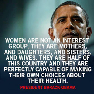 President Obama: On women health quote