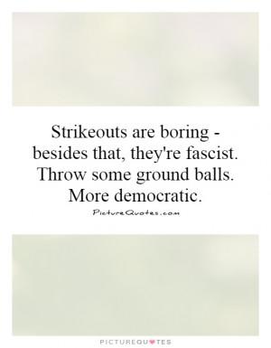 Baseball Quotes Bull Durham Quotes