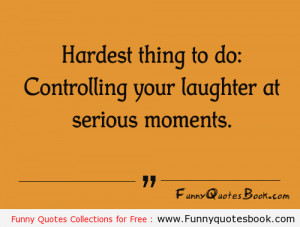 Funny Quotes about serious moments