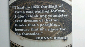 Johnny Bench Quote
