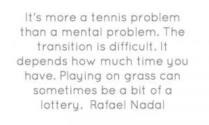 Rafael Nadal Quote