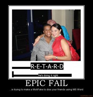 Funny Epic Fail Quotes