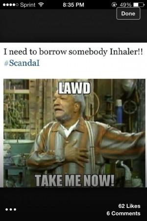 Fred G Sanford... LOL!!!