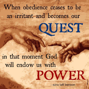 ... , in that moment God will endow us with POWER.