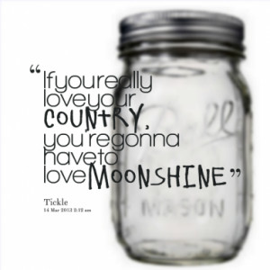 ... have to love moonshine quotes from courtney crawford published at 13