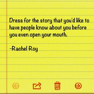 ... made a Note of it. Rachel Roy fashion quote