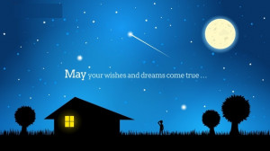 Beautiful Quotes About Stars And Dreams May Your Wishes And Dreams ...