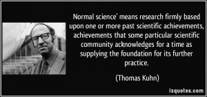 science' means research firmly based upon one or more past scientific ...
