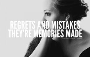 Quotes About Regret And Mistakes