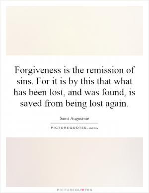 ... what has been lost, and was found, is saved from being lost again