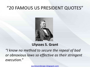 Ulysses S Grant Quotes General ulysses s grant