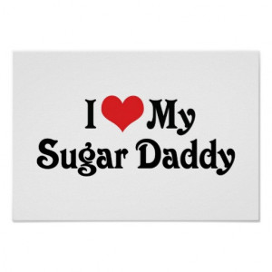 Love My Sugar Daddy Poster