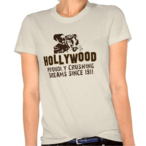 Funny Hollywood T SHirt - funny quotes