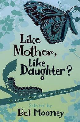 Like Mother, Like Daughter?