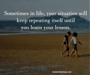 You Learn Your Lesson