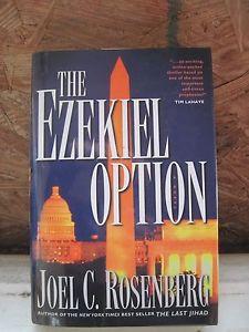 Details about The Ezekiel Option by Joel C Rosenberg 2005 Hardcover