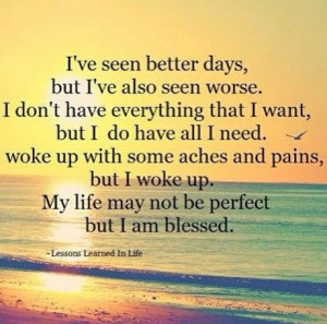 ... good life, i am blessed, nice quote, quotes, so true, lessons of life
