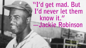 Quote of the Day: Jackie Robinson on Willpower