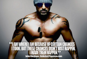 John Abraham Inspirational Bollywood Picture Quote For Success