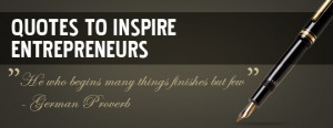 Top Quotes To Inspire Entrepreneurs