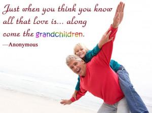 Never have children, only grandchildren.