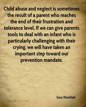 Child abuse and neglect is sometimes the result of a parent who ...