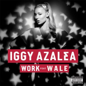 Listen and stream Iggy Azalea Ft. Wale – Work (Remix).mp3