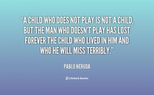 Portions of Pablo Neruda Quote hacer, tener miedo a Pablo Neruda Quote