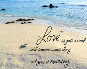 ... Just A WORD Quote Beach Photo Love Inspirational Saying Wedding Gift