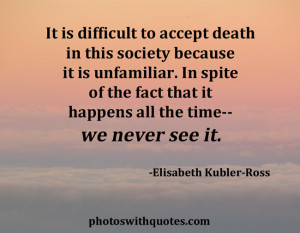 Inspirational Quotes About Death And Grief For Help Times