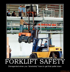 Forklift Safety Quotes Quotesgram