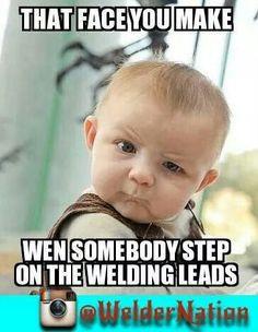 welding sayings