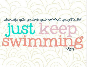nemo just keep swimming quote