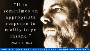 Philip K. Dick Quotes and Memes