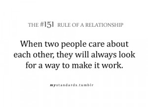 When two people care About Each Other, They will always look for a way ...