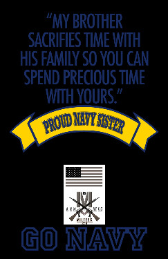 Home > Navy Family Shirts > Proud Navy Sister - My Brother Sacrifices