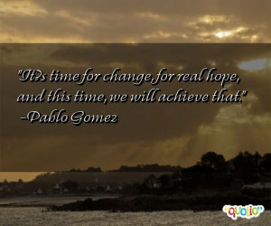 It?s time for change, for real hope,