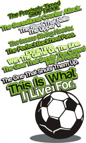 Soccer quotes and sayings inspiring motivational life