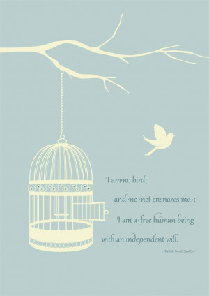 ... Quotes Inspiration, Jane Eyre Quotes, Birdcages Prints, Jane Eyre