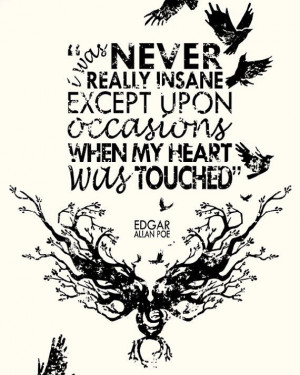 really like this Quote Edgar Allen Poe, in a letter 1849, was never ...