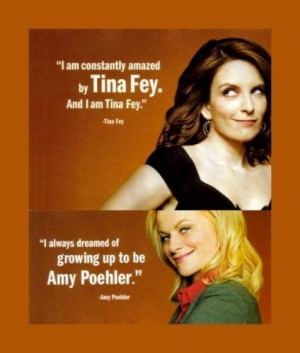 love them! Tina Fey and Amy Poehler #quotes.: Inspiration, Best ...