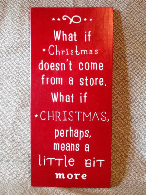 The Grinch Who Stole Christmas Quote - Wooden Sign - Christmas Decor