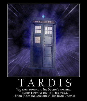 doctor who quote made with the automotivator and cue tardis sound ...