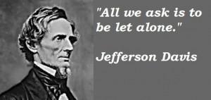 jefferson davis quotes on civil war, lincoln, slavery, secession