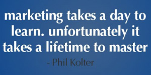 Great #marketing quote from Phil Kolter