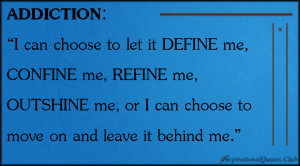 can choose to let it DEFINE me, CONFINE me, REFINE me, OUTSHINE ...