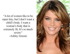 Ashley Greene Quote