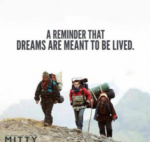 The Secret Life Of Walter Mitty Quotes The secret life of walter